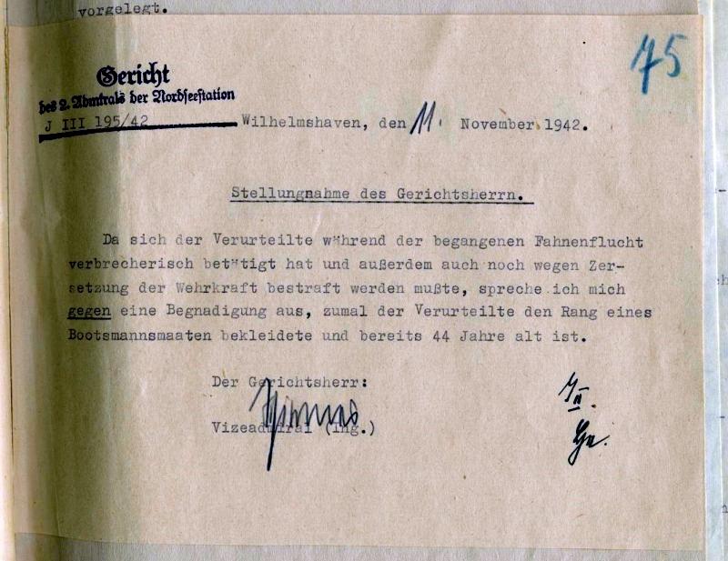Stellungnahme des Gerichtsherrn, 11. November 1942. Heinrich Otto stellte nach seiner Verurteilung ein Gnadengesuch. Der Gerichtsherr lehnte dies auch mit Hinweis auf Ottos angebliche »Wehrkraftzersetzung« ab. / Quelle: Bundesarchiv-Militärarchiv, Freiburg