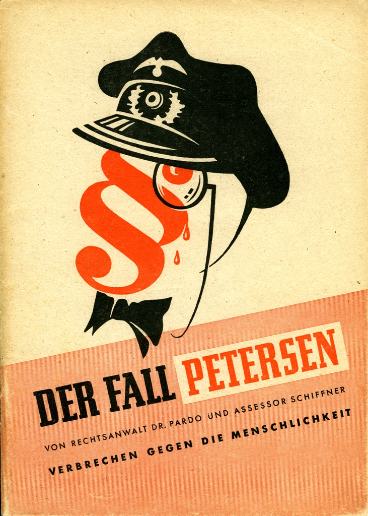 Buchumschlag, »Der Fall Petersen«, 1948. Quelle: Herbert Pardo und Siegfried Schiffner, Der Fall Petersen, Hamburg 1948