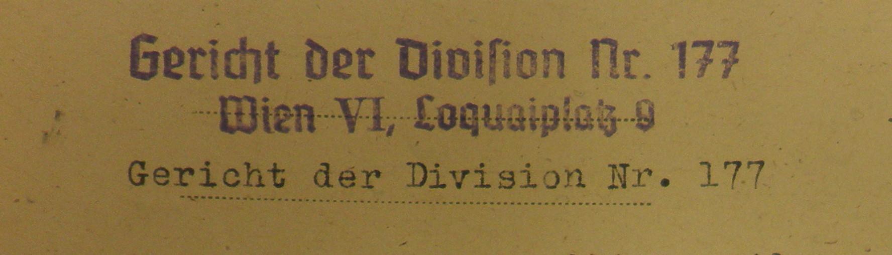 Briefkopf Gericht der Division 177, Standort Loquaiplatz. Bildquellen: Dokumentationsarchiv des österreichischen Widerstands / www.doew.at