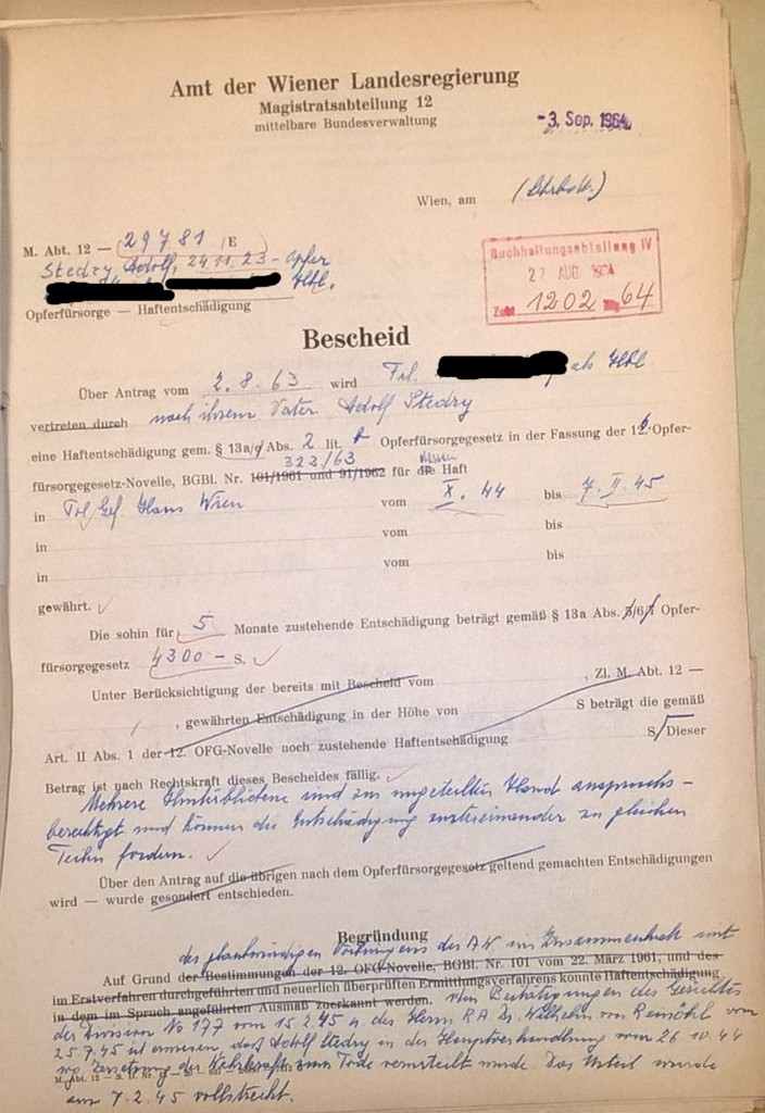 Bescheid der Wiener Landesregierung, 3. September 1964. Stefanie Stedrys Enkelin (Name im Dokument geschwärzt) bekam als Hinterbliebene ihres ermordeten Vaters eine Haftentschädigung zugesprochen. Grundlage war die 16. Novelle des OFG aus dem Jahr 1963.  Quelle: Stadt- und Landesarchiv Wien