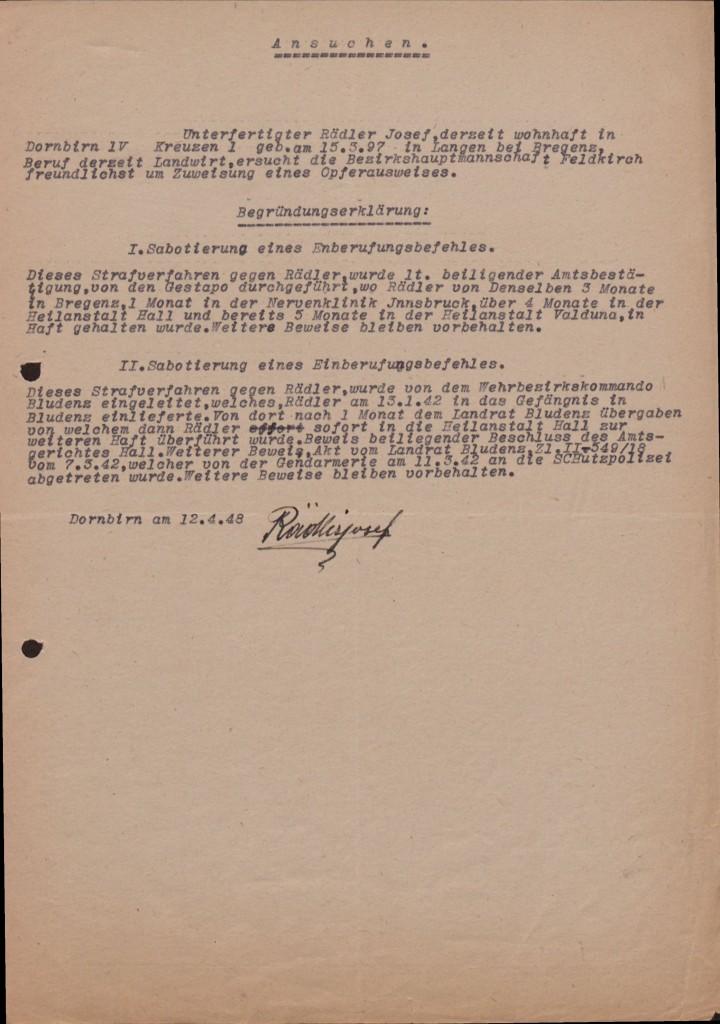 Ansuchen um einen Opferausweis nach Opferfürsorgegesetz (OFG), 12. April 1948. Rädler stellte seinen Antrag wegen »Sabotierung eines Einberufungsbefehls«. Ein Opferausweis war die Vorbedingung für den Erhalt weiterer Leistungen nach dem OFG.  Quelle: Landesarchiv Vorarlberg